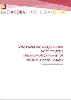 Wskazania Episkopatu Polski dotyczące liturgii Mszy świętych sprawowanych w małych grupach i wspólnotach