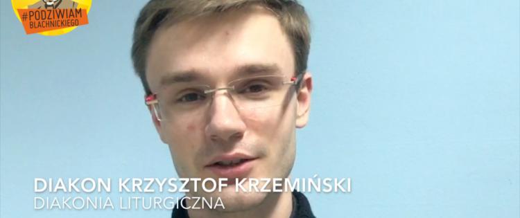 #podziwiamBlachnickiego - kleryk Krzysztof Krzemiński